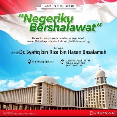 Ustadz Syafiq Basalamah – Negeriku Bershalawat – Tabligh akbar