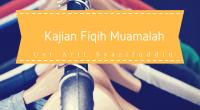 """Kajian : Fiqih Muamalah Pembahasan: """"Syirkah Bag 2"""". Pemateri : Ust Arif Syarifuddin Lc Durasi : 00:48:09. Ukuran File : 13,7 MB. Download : Klik Disini / Klik """"DOWNLOAD"""" pada […]"""