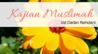 """Kajian : Muslimah Pembahasan: """" Kecintaan kepada Allah"""". Pemateri : Ust. Dadan. Durasi : 00:47:41 Ukuran File : 43.6 MB. Download : """"KLIK DISINI""""/ Klik """"DOWNLOAD"""" pada player di bawah […]"""