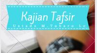 """Kajian : Tafsir Al-qur'an. Pembahasan: """"Lanjutan Tafsir Surat Al-Ikhlas"""". Pemateri : Ust Muhammad Toharo Lc. Durasi : 00:47:30. Ukuran File : 19.0 MB. Download : """"KLIK DISINI""""/ Klik """"DOWNLOAD"""" pada […]"""