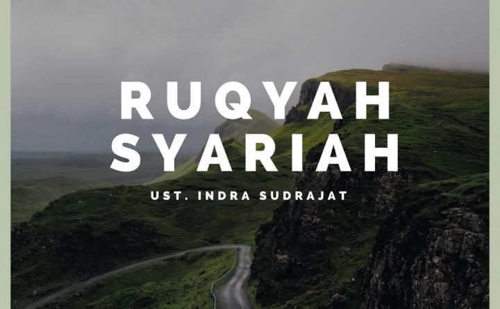 Ruqyah syariah - ust indra sudrajat