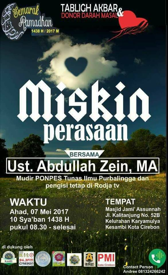 Tabligh Akbar Cirebon - Miskin Perasaan - Ustadz Abdullah Zaen