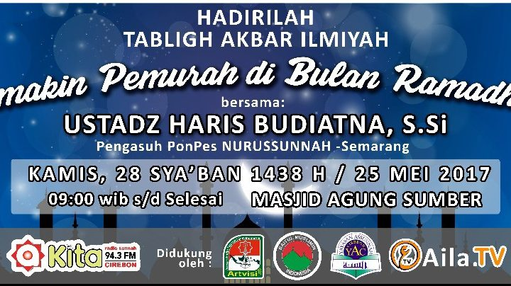 Tabligh Akbar Semakin Pemurah di Bulan Ramadhan ust Haris Budiatna Ssi