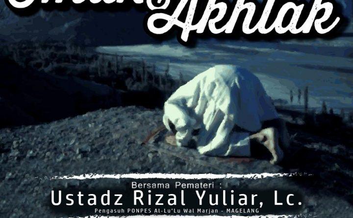 Tabligh Akbar Ustadz  Rizal Yuliar, Lc ahad 2 april 2017