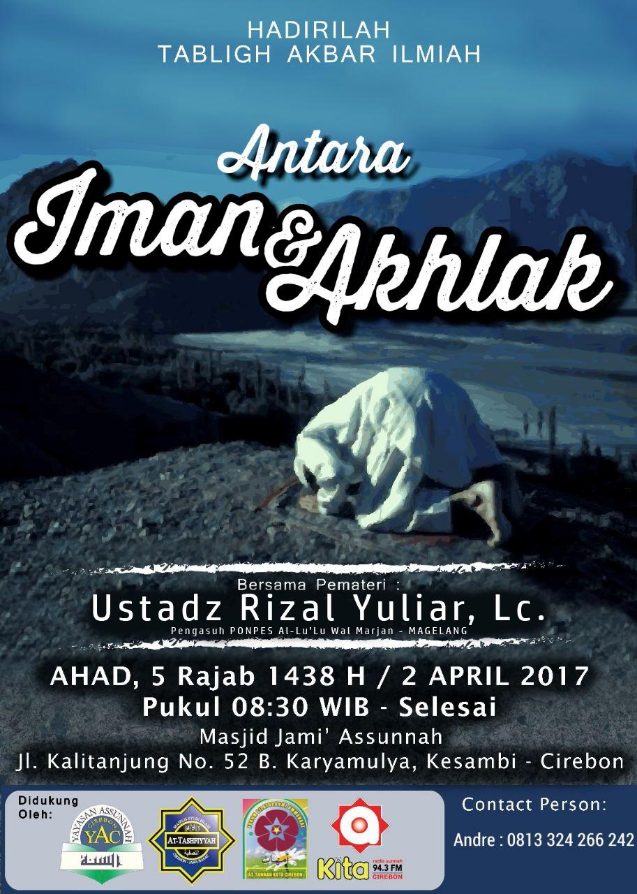 "Rekaman Tabligh Akbar ""Antara Iman & Akhlaq"" Ust Rizal Yuliar"