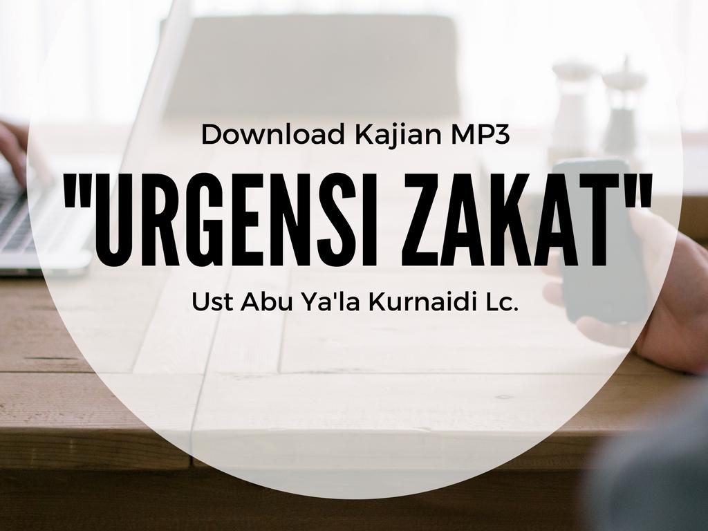 """Rekaman Tabligh Akbar – """"Urgensi Zakat"""" – Ust Abu Ya'la Kurnaidi Lc."""