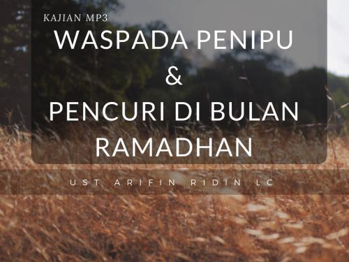 Waspada Penipu dan Pencuri di Bulan Ramadhan