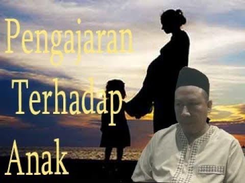 Adab Pengajaran terhadap Anak l Ustadz Muhammad