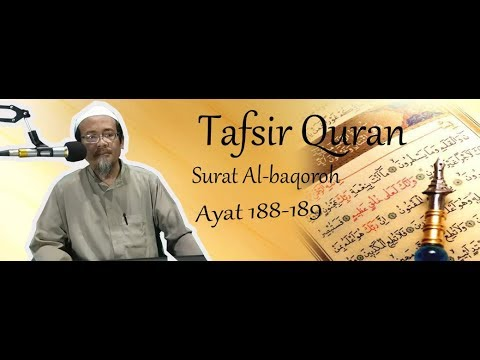 Tafsir Al-Qur'an surat Al-baqoroh ayat 188 189 l Ustad.Arif Syarifudin, Lc