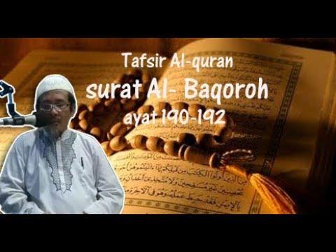 Kajian Tafsir Al-Qur'an surat Al-Baqoroh ayat 190 192 | Ustadz Arif Syarifudin Lc