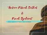 "Jeda Radio Kita FM Cirebon ""Antara Fitnah Subhat & Finah Syahwat"""
