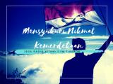 "Jeda Radio Kita FM – ""Mensyukuri Nikmat Kemerdekaan"""