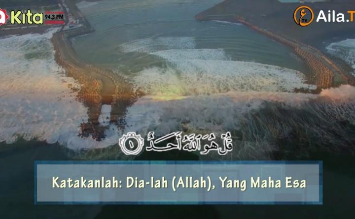 """Murotal Al-quran – """"Surat Al-Ikhlas dan Terjemah"""" – Syaikh Misyari Rasyid"""