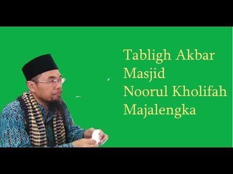 Tabligh Akbar  Ustadz Agus Hasan Bashori, Lc