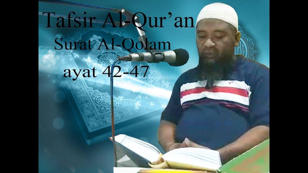 Tafsir Surat Al Qolam ayat 42 47 | Ustadz Muhammad Toharo, Lc