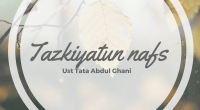"Kajian : Tazkiyatun Nafs. Pembahasan: Mujahadah. Pemateri : Ustadz Tata Abdul Ghani. Durasi : 00:50:23. Ukuran File  : 14.4 MB. Download : Klik Disini / Klik ""DOWNLOAD"" pada player di […]"
